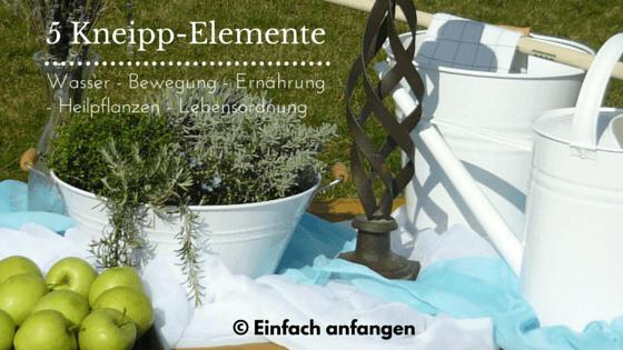 5 Kneipp-Elemente Einfach anfangen