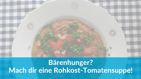 Rohkost Tomatensuppe